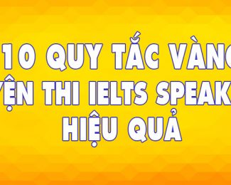 10-quy-tac-vang-hoc-ielts-speaking