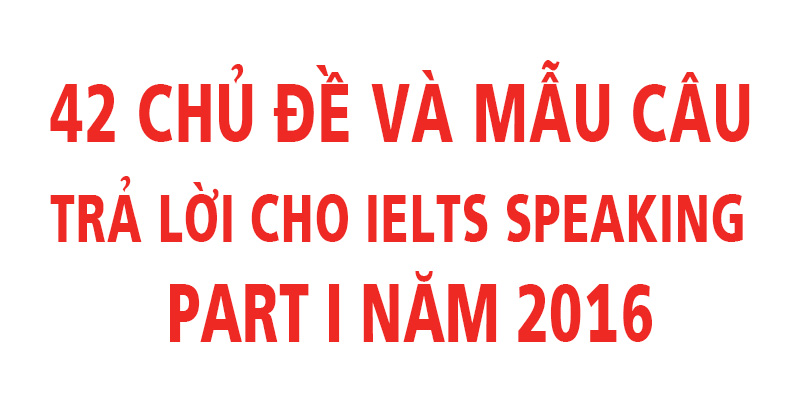 42-chu-de-ielts-speaking1