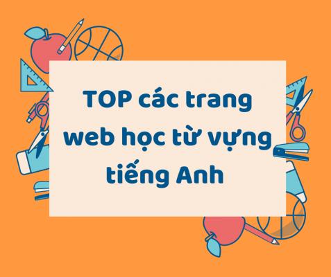 Top web học từ vựng tiếng anh miễn phí theo chủ đề